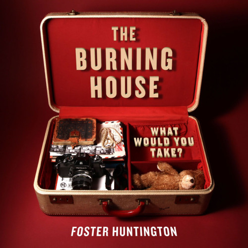 The Burning House - What Would You Take?